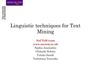 Linguistic techniques for Text Mining