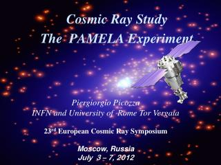 Cosmic Ray Study  The  PAMELA Experiment