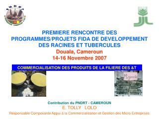 Contribution du PNDRT - CAMEROUN E. TOLLY LOLO