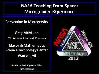NASA Teaching From Space: Microgravity eXperience