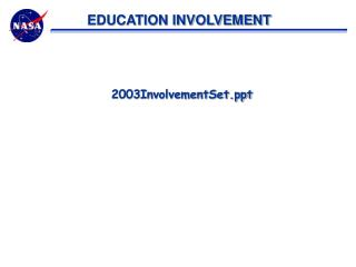 EDUCATION INVOLVEMENT