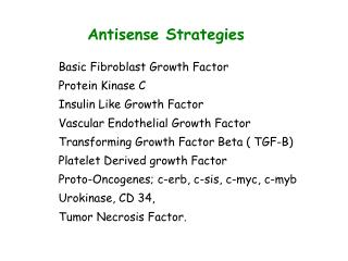 Antisense Strategies