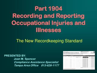 Part 1904 Recording and Reporting Occupational Injuries and Illnesses