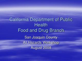 California Department of Public Health Food and Drug Branch