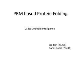 PRM based Protein Folding