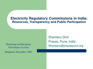 Electricity Regulatory Commissions in India: Resources, Transparency and Public Participation