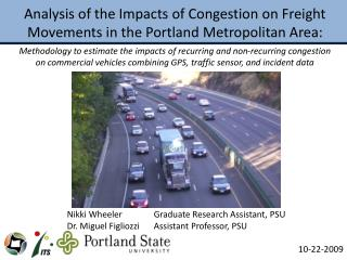 Analysis of the Impacts of Congestion on Freight Movements in the Portland Metropolitan Area: