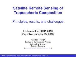 Satellite Remote Sensing of Tropospheric Composition Principles, results, and challenges