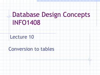 Lecture 10  Conversion to tables