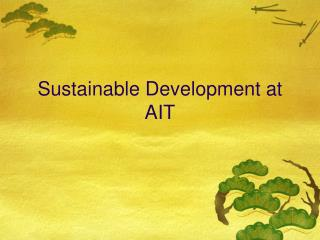 Sustainable Development at AIT