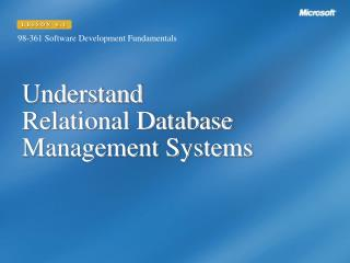 Understand  Relational Database Management Systems