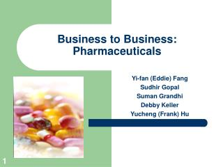 Business to Business: Pharmaceuticals