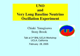 UNO  and Very Long Baseline Neutrino Oscillation Experiment