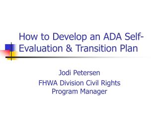 How to Develop an ADA Self-Evaluation  Transition Plan