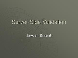 Server-Side Validation