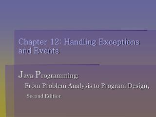 Chapter 12: Handling Exceptions and Events