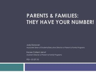 Parents & Families: They have your number!
