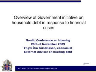 Overview of Government initiative on household debt in response to financial crises