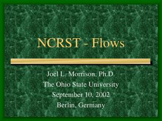 NCRST - Flows