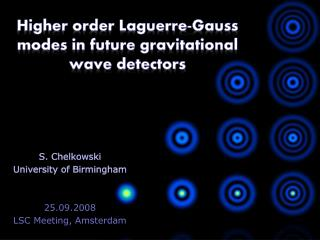 Higher order Laguerre-Gauss modes in future gravitational wave detectors