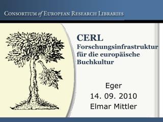 CERL   Forschungsinfrastruktur für die europäische Buchkultur