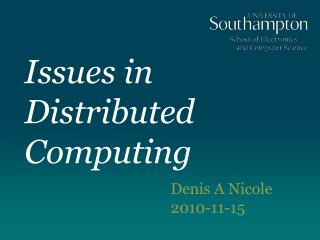 Issues in Distributed Computing