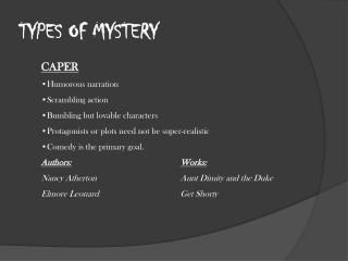 TYPES OF MYSTERY