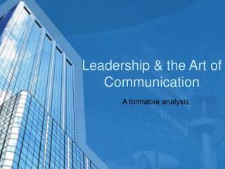 Leadership & the Art of Communication