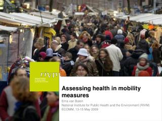 Assessing health in mobility measures