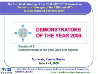 DEMONSTRATORS OF THE YEAR 2009