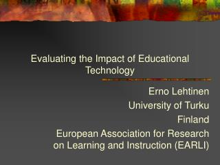 Evaluating the Impact of Educational Technology