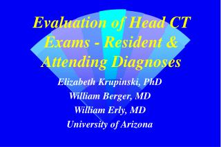 Evaluation of Head CT Exams - Resident & Attending Diagnoses