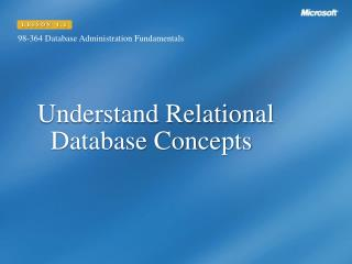 Understand Relational Database Concepts