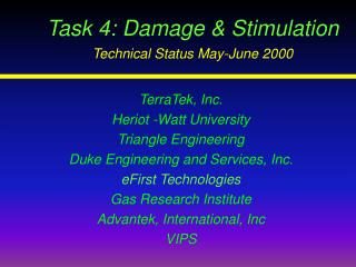 Task 4: Damage & Stimulation Technical Status May-June 2000