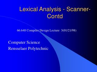 Lexical Analysis - Scanner-Contd