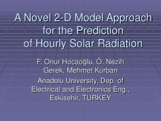 A Novel 2-D Model Approach for the Prediction of Hourly Solar Radiation