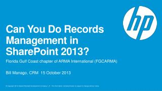 Can You Do Records Management in SharePoint 2013?