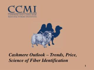 Cashmere Outlook – Trends, Price, Science of Fiber Identification