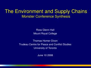 The Environment and Supply Chains Monster Conference Synthesis
