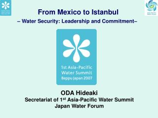 From Mexico to Istanbul – Water Security: Leadership and Commitment–