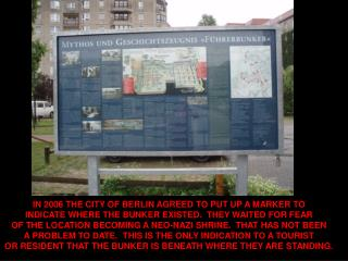 IN 2006 THE CITY OF BERLIN AGREED TO PUT UP A MARKER TO