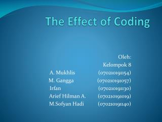 The Effect of Coding