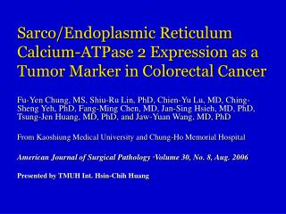 Sarco/Endoplasmic Reticulum Calcium-ATPase 2 Expression as a Tumor Marker in Colorectal Cancer
