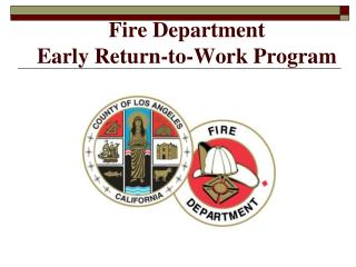 Fire Department  Early Return-to-Work Program
