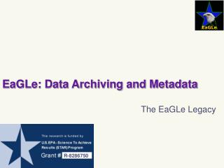 EaGLe: Data Archiving and Metadata