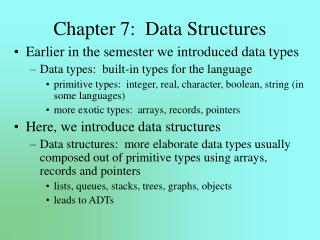 Chapter 7:  Data Structures