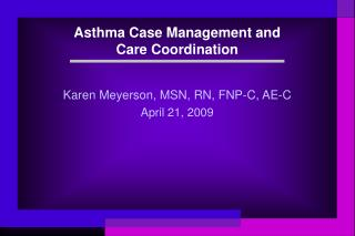 Asthma Case Management and  Care Coordination