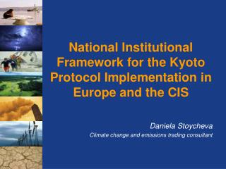 National Institutional Framework for the Kyoto Protocol Implementation in Europe and the CIS