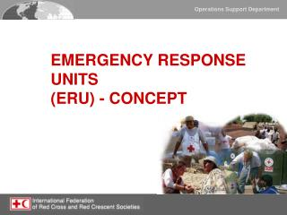EMERGENCY RESPONSE UNITS  (ERU) - CONCEPT
