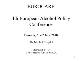 EUROCARE 4th European Alcohol Policy Conference Brussels, 21-22 June 2010